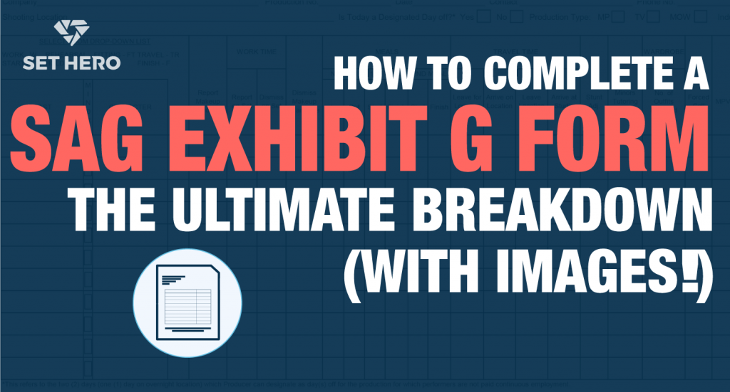 How to complete a SAG Exhibit G Form - Breakdown with Images